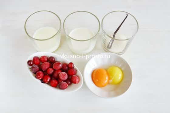 Ингредиенты для клюквенного крем-брюле
